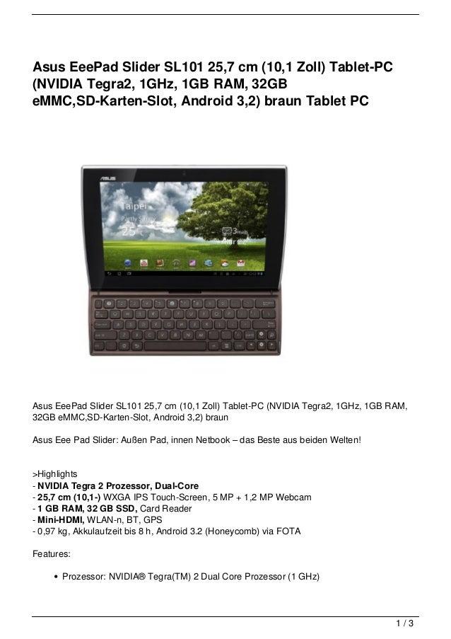 Asus EeePad Slider SL101 25,7 cm (10,1 Zoll) Tablet-PC(NVIDIA Tegra2, 1GHz, 1GB RAM, 32GBeMMC,SD-Karten-Slot, Android 3,2)...
