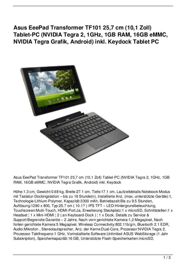 Asus EeePad Transformer TF101 25,7 cm (10,1 Zoll)Tablet-PC (NVIDIA Tegra 2, 1GHz, 1GB RAM, 16GB eMMC,NVIDIA Tegra Grafik, ...
