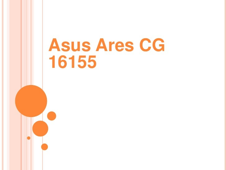 Asus Ares CG 16155
