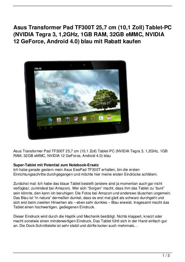 Asus Transformer Pad TF300T 25,7 cm (10,1 Zoll) Tablet-PC(NVIDIA Tegra 3, 1,2GHz, 1GB RAM, 32GB eMMC, NVIDIA12 GeForce, An...
