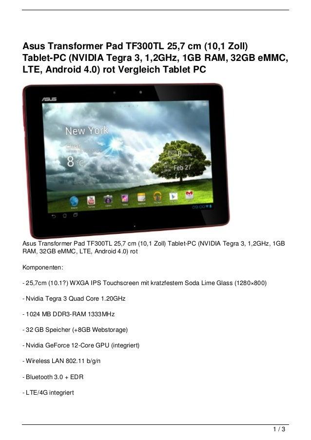 Asus Transformer Pad TF300TL 25,7 cm (10,1 Zoll)Tablet-PC (NVIDIA Tegra 3, 1,2GHz, 1GB RAM, 32GB eMMC,LTE, Android 4.0) ro...