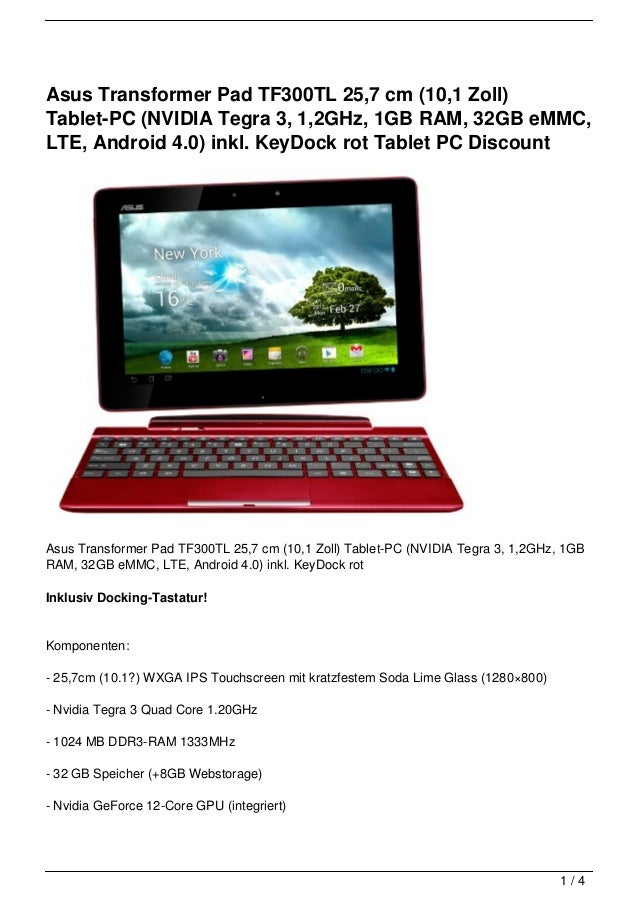 Asus Transformer Pad TF300TL 25,7 cm (10,1 Zoll)Tablet-PC (NVIDIA Tegra 3, 1,2GHz, 1GB RAM, 32GB eMMC,LTE, Android 4.0) in...