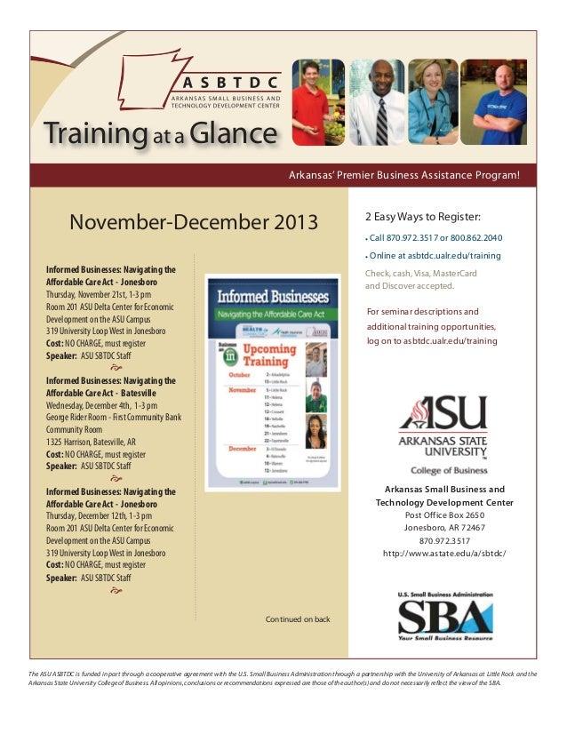 Training at a Glance Arkansas' Premier Business Assistance Program!  November-December 2013  2 Easy Ways to Register: • Ca...