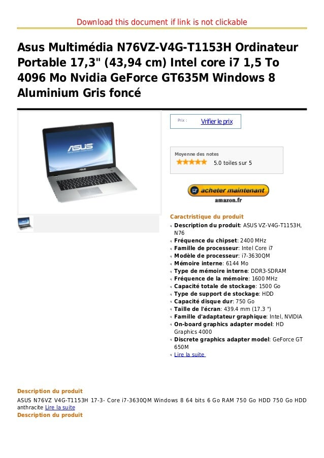"Download this document if link is not clickableAsus Multimédia N76VZ-V4G-T1153H OrdinateurPortable 17,3"" (43,94 cm) Intel ..."