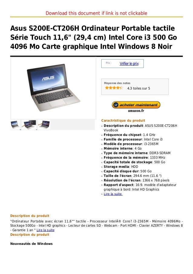 "Download this document if link is not clickableAsus S200E-CT206H Ordinateur Portable tactileSérie Touch 11,6"" (29,4 cm) In..."