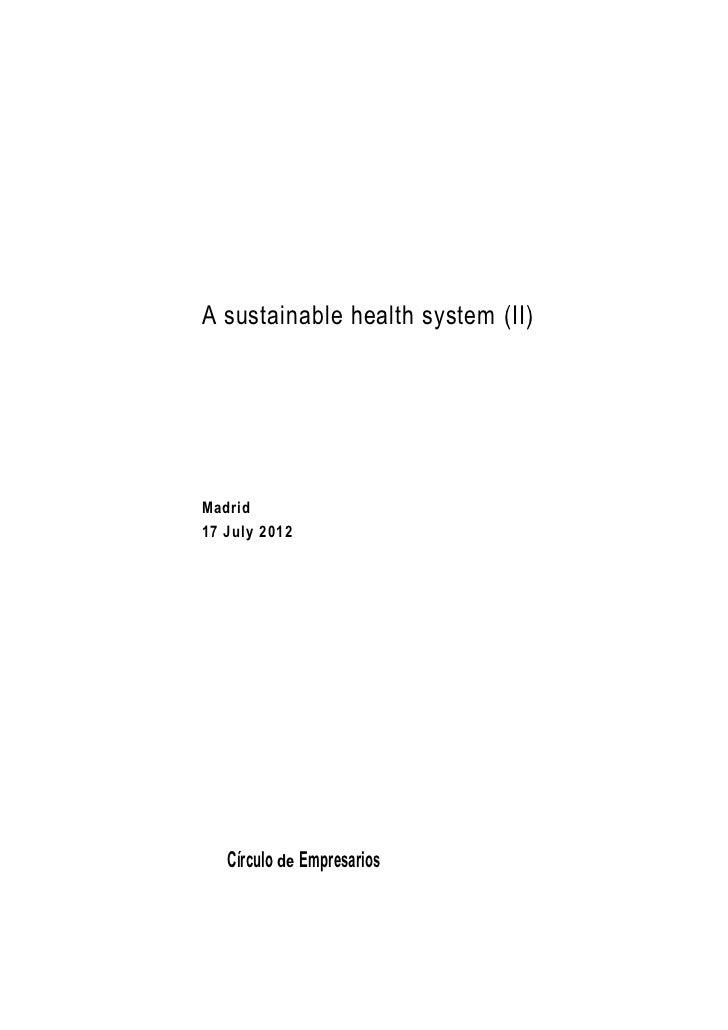 A sustainable health system (II)Madrid17 July 2012   Círculo de Empresarios