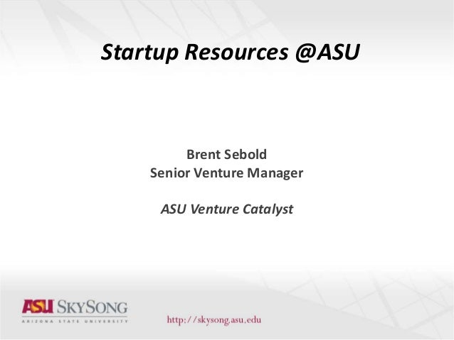 ASU Startup Resources June 2013