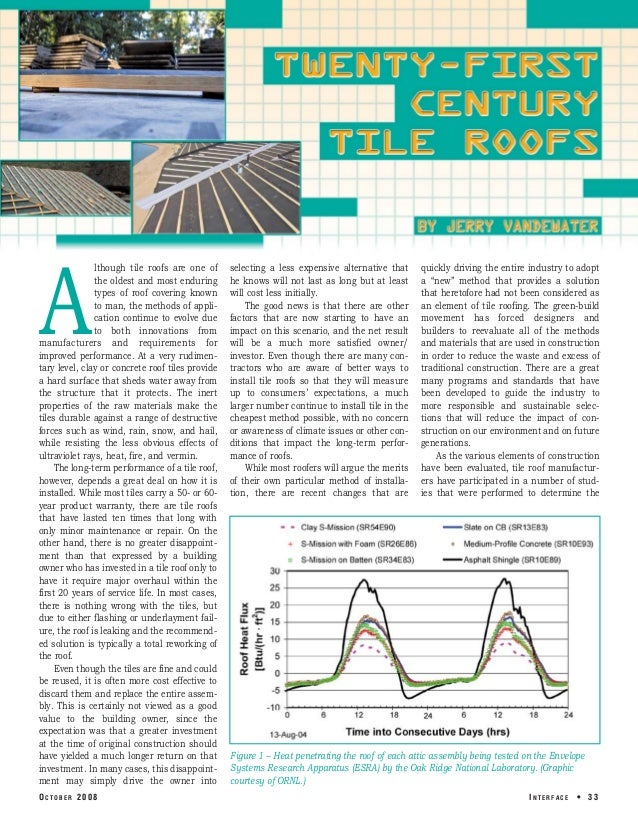 A lthough tile roofs are one of the oldest and most enduring types of roof covering known to man, the methods of appli ca...
