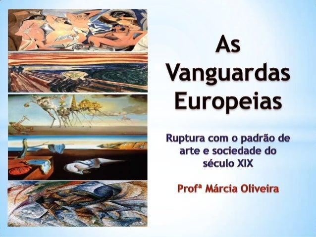 """Vanguarda (do francês avant-garde (""""proteção frontal"""") em sentido literal faz referência ao batalhão militar que precede a..."""