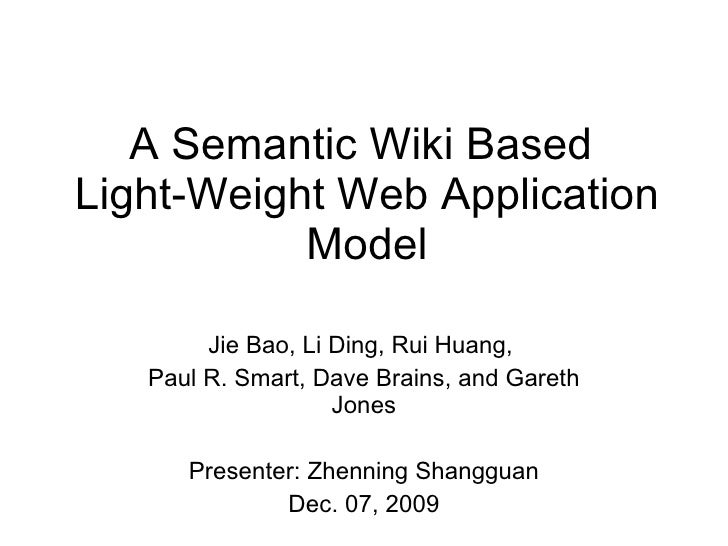 A Semantic Wiki Based Light-Weight Web Application Model