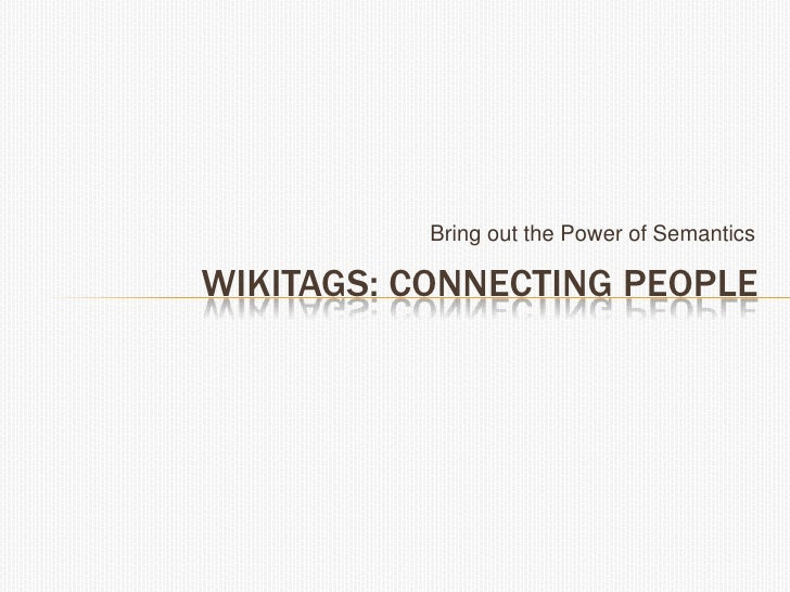 Introducing::WikiTags<br />WikiTags   WikiMail is part of our future WikiDesk product suite<br />