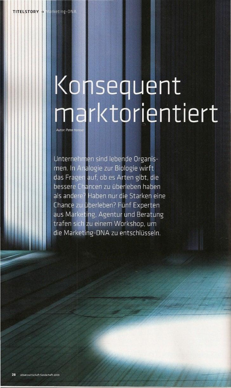 Auf die Suche nach den Marketing-Erfolgsgenen     (v. I. n. r.): Winfried Neun, Geschäftsführer der Neun Consulting Group,...