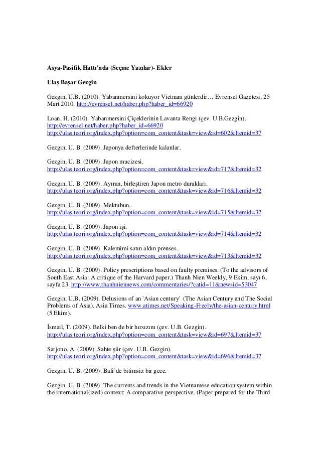 Asya-Pasifik Hattı'nda (Seçme Yazılar)- Ekler Ulaş Başar Gezgin Gezgin, U.B. (2010). Yabanmersini kokuyor Vietnam günlerdi...