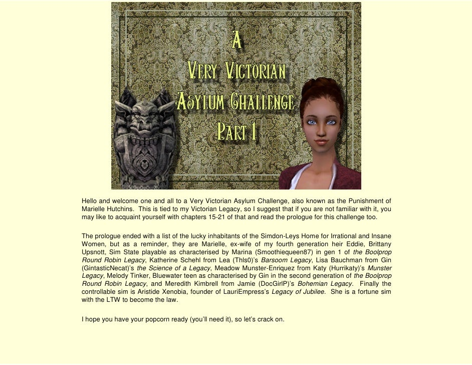 Hello and welcome one and all to a Very Victorian Asylum Challenge, also known as the Punishment of Marielle Hutchins. Thi...