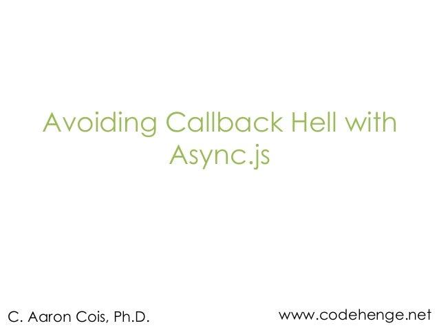 Avoiding Callback Hell with Async.js