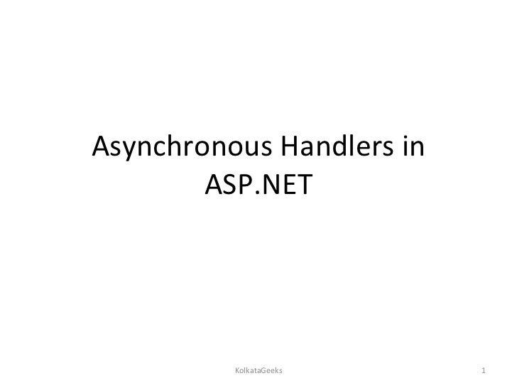 Asynchronous Handlers in ASP.NET KolkataGeeks