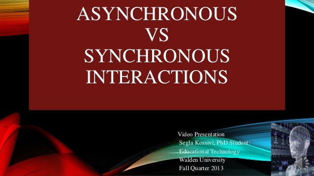 Asynchronous vs synchonous interraction kossivi spptx