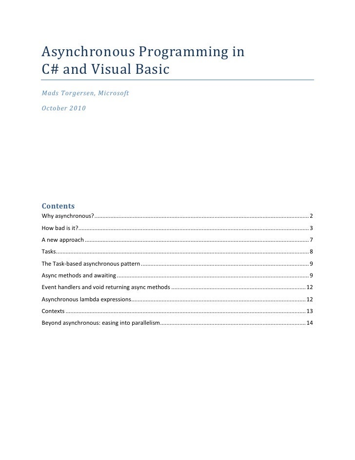 """Asynchronous Programming in C# and Visual Basic<br />Mads Torgersen, Microsoft<br />October 2010<br />Contents TOC o """"1-3""""..."""