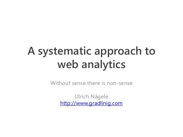 A systematic approach to web anlytics