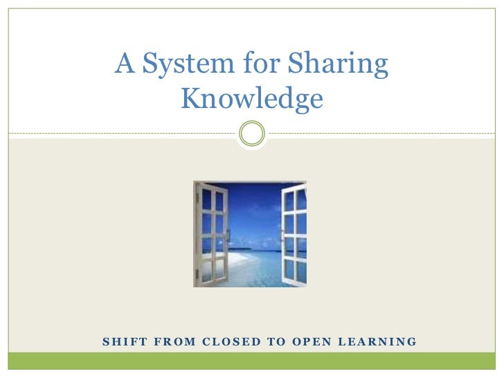 A system for sharing  knowledge