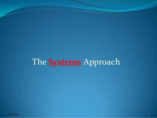 The Systems Approach6/14/2013 1