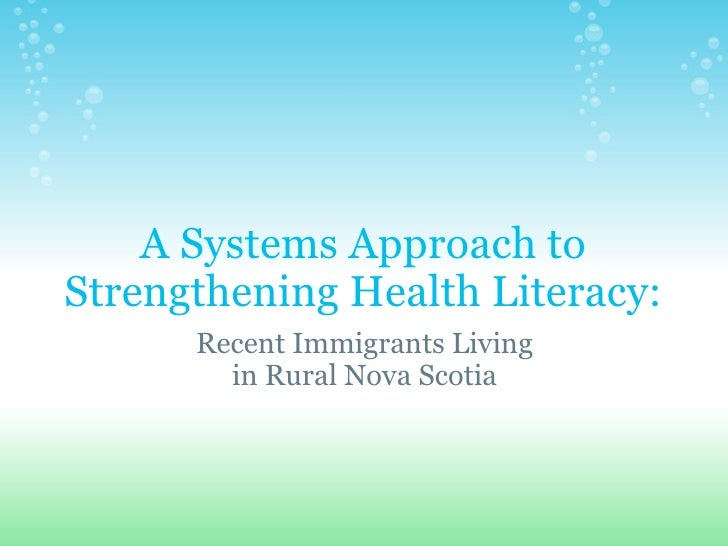A Systems Approach to Strengthening Health Literacy: Recent Immigrants Living in Rural Nova Scotia