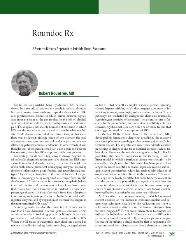 Roundoc Rx A Systems Biology Approach to Irritable Bowel Syndrome  Robert Rountree, MD For far too long irritable bowel sy...