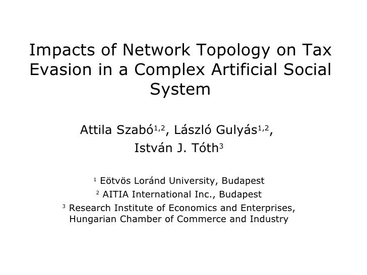 Impacts of Network Topology on Tax Evasion in a Complex Artificial Social System