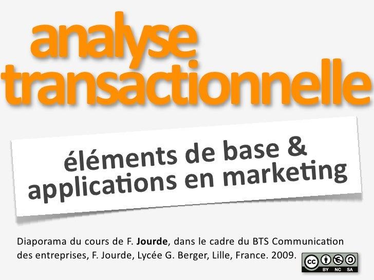 Analyse transactionnelle et publicité