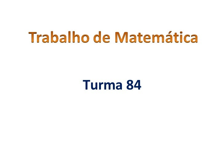 Turma 84