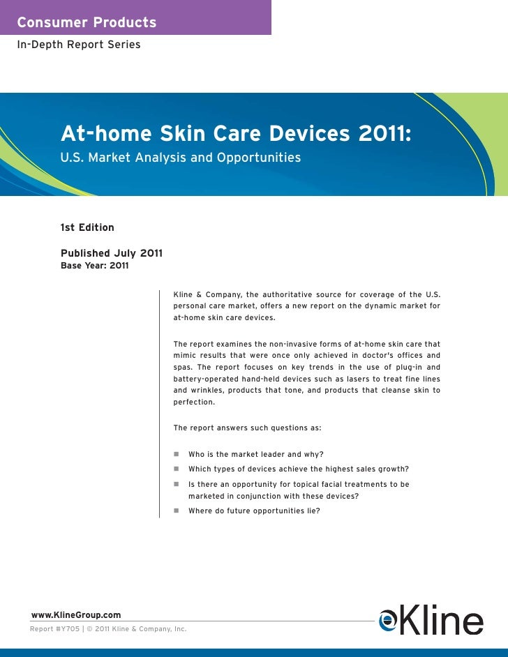 Consumer ProductsIn-Depth Report Series          At-home Skin Care Devices 2011:          U.S. Market Analysis and Opportu...