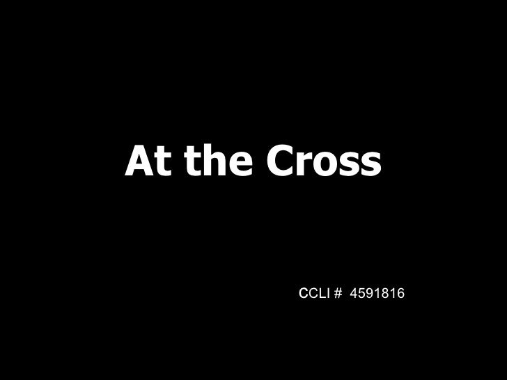 At the Cross c CLI #  4591816