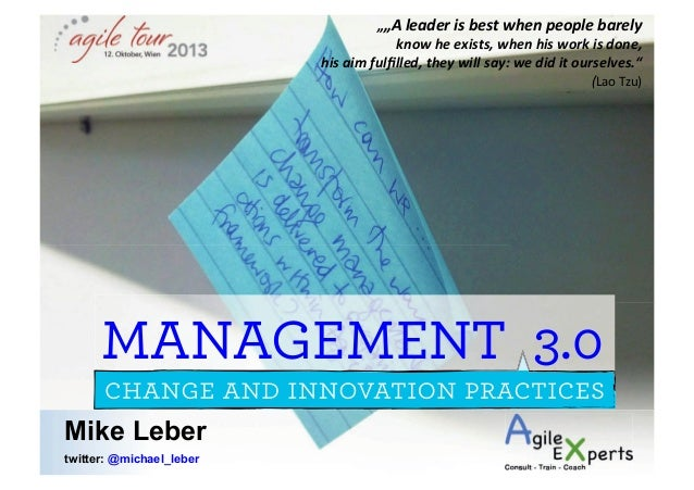 Management 3.0 - A Model for Leading Agile Developers and Developing Agile Leaders
