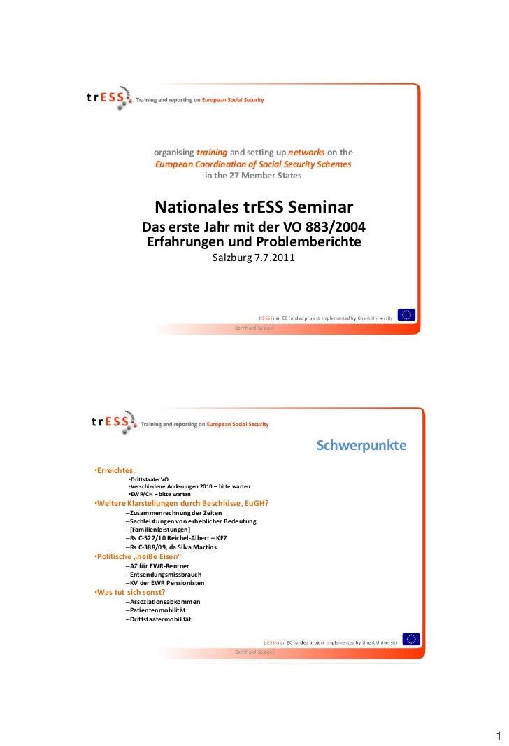 2011 - Das erste Jahr mit der VO 883/2004 - Erfahrungen und Problemberichte