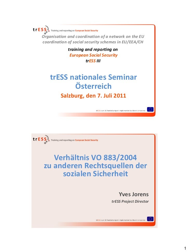 Organisation and coordination of a network on the EUcoordination of social security schemes in EU/EEA/CH             train...