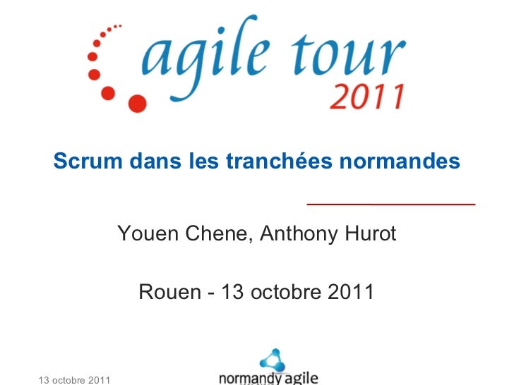 Scrum dans les tranchées normandes                  Youen Chene, Anthony Hurot                   Rouen - 13 octobre 201113...