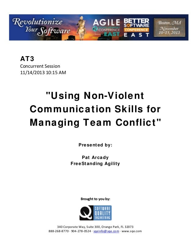 """AT3 ConcurrentSession 11/14/201310:15AM     """"Using Non-Violent Communication Skills for Managing Team Conflict""""..."""