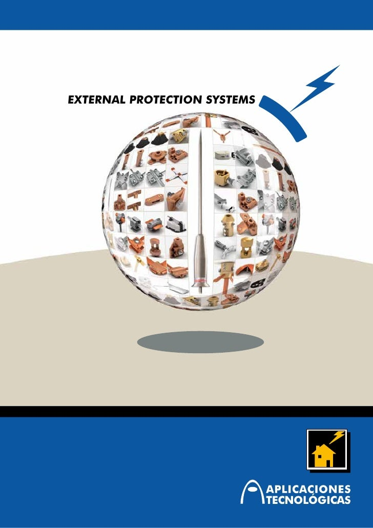External Protection: lightning rods and accesories