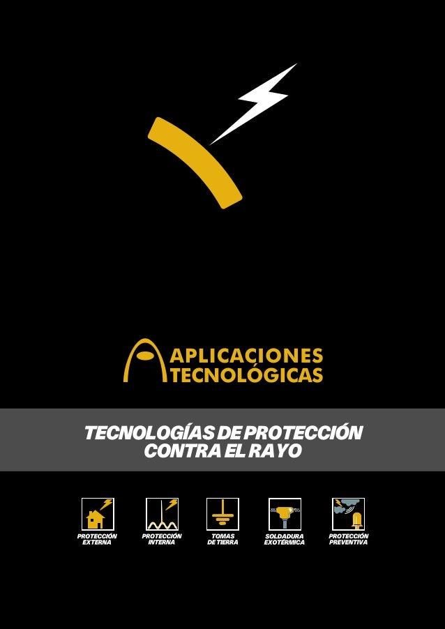 Sede central de Aplicaciones Tecnológicas  En APLICACIONES TECNOLÓGICAS, S.A. somos expertos en protección contra el rayo....