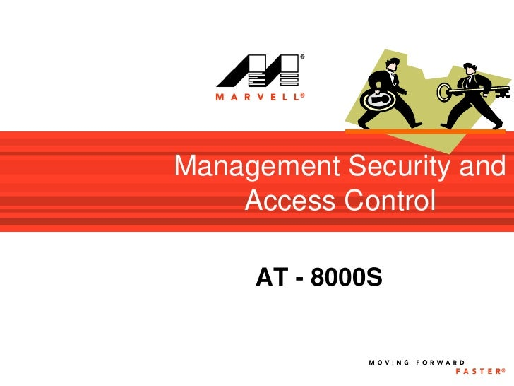 Management Security and     Access Control       AT - 8000S