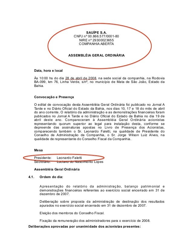 SAUÍPE S.A. CNPJ nº 00.866.577/0001-80 NIRE nº 29300023655 COMPANHIA ABERTA ASSEMBLÉIA GERAL ORDINÁRIA Data, hora e local ...