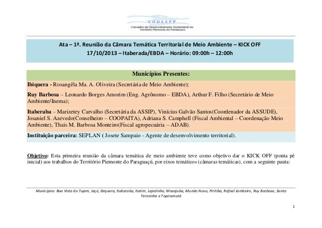 Ata – 1ª. Reunião da Câmara Temática Territorial de Meio Ambiente – KICK OFF 17/10/2013 – Itaberada/EBDA – Horário: 09:00h...