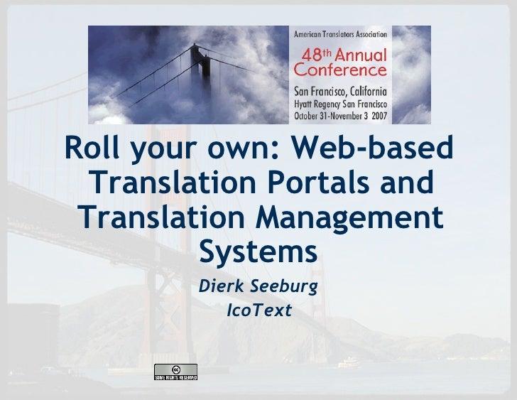 Web-based Translation Portals & TMSs