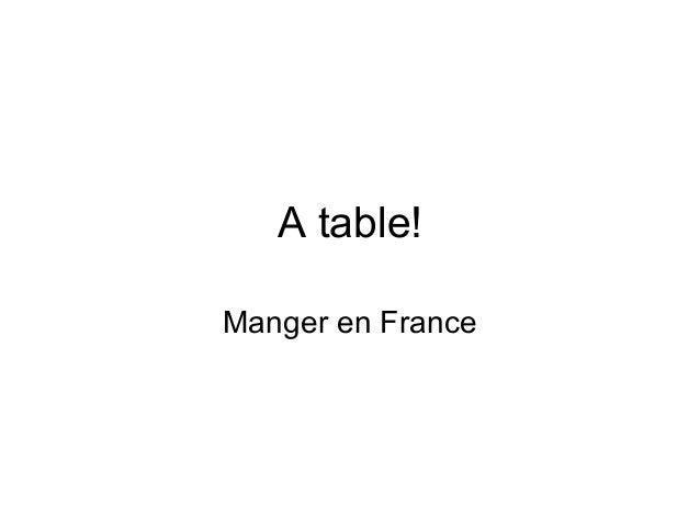 A table! Manger en France