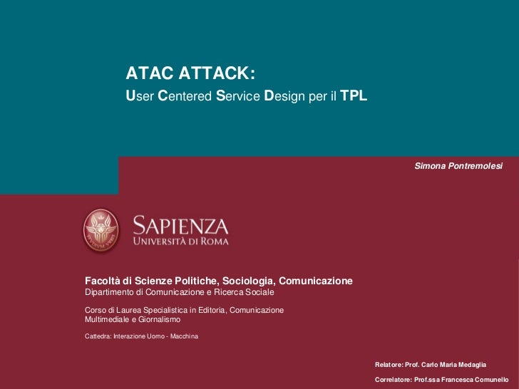 ATAC ATTACK:             User Centered Service Design per il TPL                                                          ...