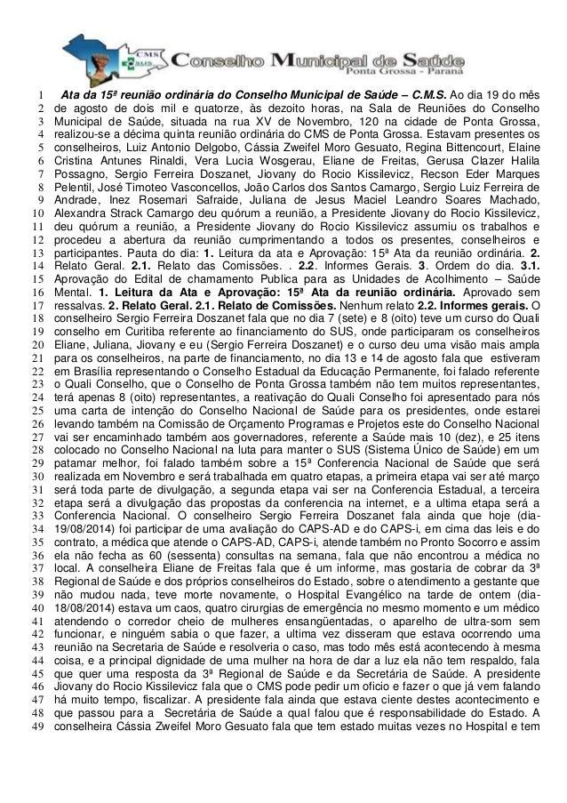 Ata da 15ª reunião ordinária do Conselho Municipal de Saúde – 1 C.M.S. Ao dia 19 do mês  2 de agosto de dois mil e quatorz...