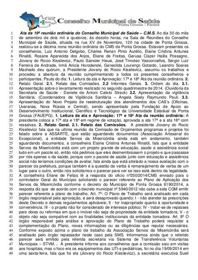 Ata da 19ª reunião ordinária do Conselho Municipal de Saúde – 1 C.M.S. Ao dia 30 do mês  2 de setembro de dois mil e quato...
