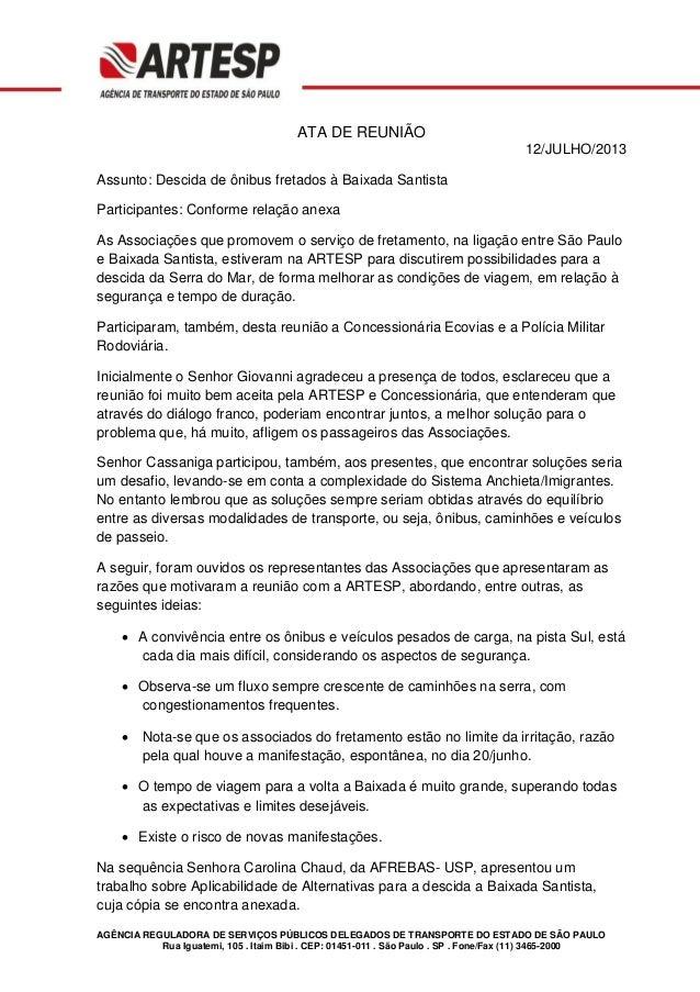 AGÊNCIA REGULADORA DE SERVIÇOS PÚBLICOS DELEGADOS DE TRANSPORTE DO ESTADO DE SÃO PAULO Rua Iguatemi, 105 . Itaim Bibi . CE...