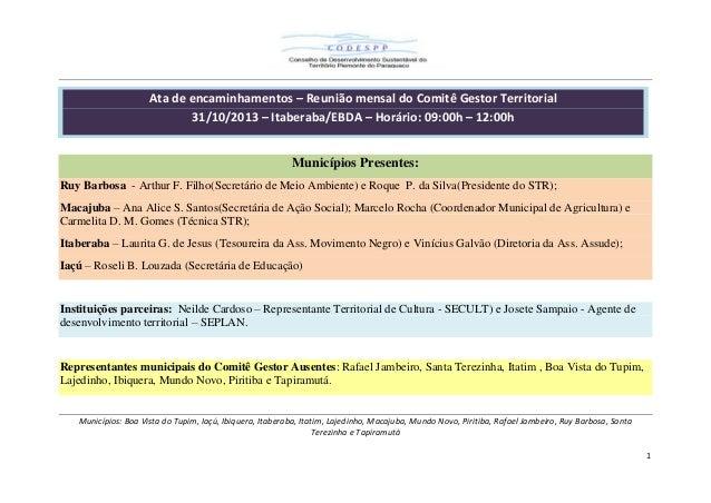 Ata de encaminhamentos – Reunião mensal do Comitê Gestor Territorial 31/10/2013 – Itaberaba/EBDA – Horário: 09:00h – 12:00...