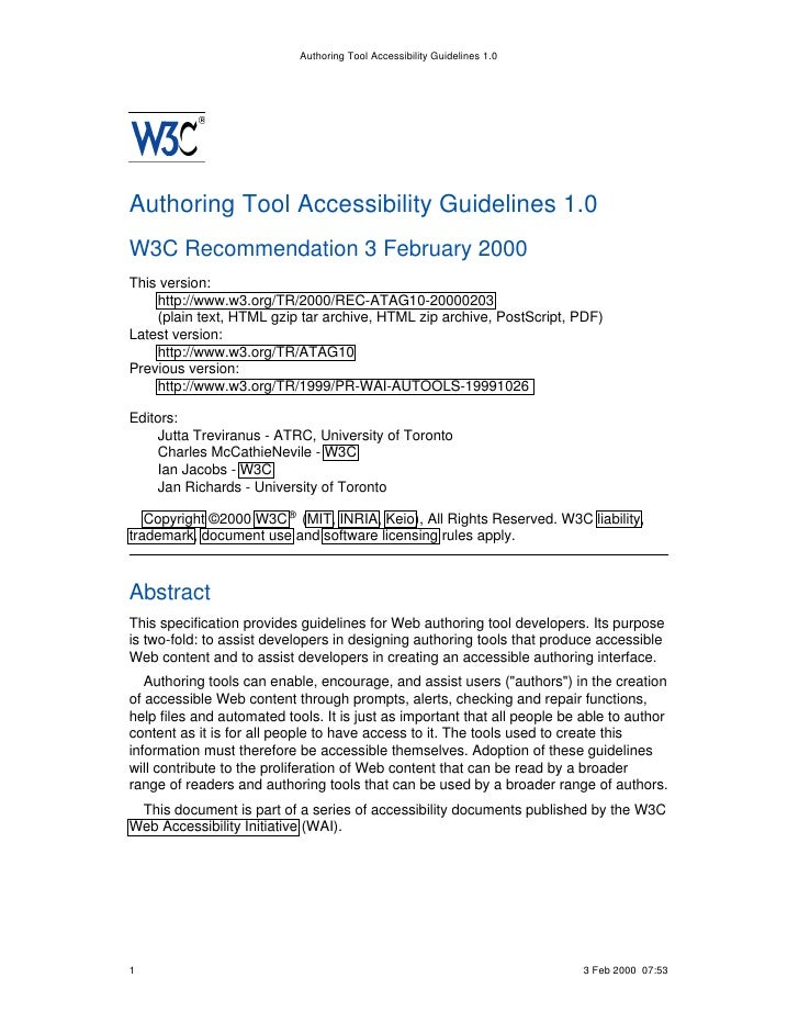 Authoring Tool Accessibility Guidelines 1.0Authoring Tool Accessibility Guidelines 1.0W3C Recommendation 3 February 2000Th...